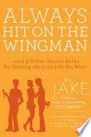 Always Hit on the Wingman Book PDF