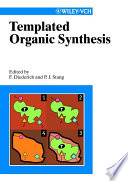 Templated Organic Synthesis