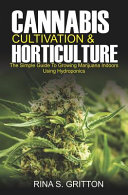 Cannabis Cultivation and Horticulture