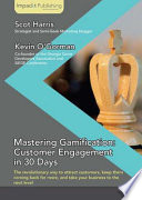 Mastering Gamification: Customer Engagement in 30 Days