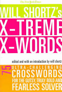 The New York Times Will Shortz's Xtreme Xwords