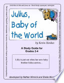 JULIUS  BABY OF THE WORLD   STUDY GUIDE