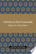 Industry at the Crossroads