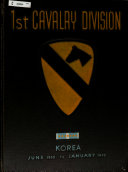 The First Cavalry Division in Korea  18 July 1950 18 January 1952