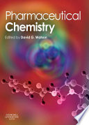 """Pharmaceutical Chemistry, International Edition E-Book"" by David G. Watson"