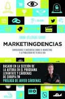 Marketingdencias : curiosidades y anécdotas sobre el marketing y la publicidad de tu día a día