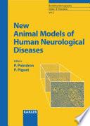 New Animal Models Of Human Neurological Diseases Book PDF