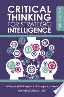 Critical Thinking For Strategic Intelligence PDF