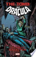 Tomb Of Dracula: The Complete Collection
