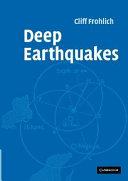 Deep Earthquakes