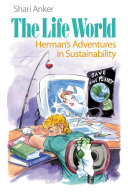 The Life World: Herman's Adventures in Sustainability