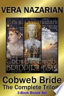 Cobweb Bride The Complete Trilogy