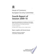 House Of Commons European Scrutiny Committee Fourth Report Of Session 2009 10