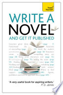 Write A Novel And Get It Published Teach Yourself Ebook Epub