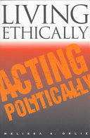 Living Ethically, Acting Politically