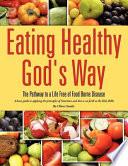 Eating Healthy God S Way Book PDF
