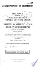 Administration of Cemeteries: Availability of Cemetery Space for Burial of Eligible War Veterans, and Administration of Such Cemeteries