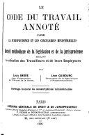 Le code du travail annoté d'après la jurisprudence et les circulaires ministérielles