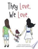 They Love  We Love