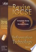 Revise Igcse Information Technology: Study Guide