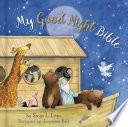 My Good Night Bible  Padded
