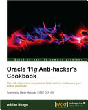 Oracle 11g Anti Hacker s Cookbook