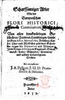 Scharfsinniger Adler, mit der Europæischen Flori historici Continuation. Von allen denckwürdigen Geschichten, etc