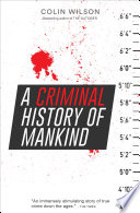 A Criminal History of Mankind