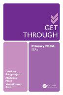 Get Through Primary FRCA: SBAs