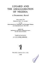 Lugard and the Amalgamation of Nigeria