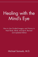 Healing with the Mind s Eye
