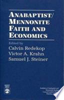 Anabaptist/Mennonite Faith and Economics