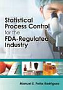 Statistical Process Control for the FDA-Regulated Industry [Pdf/ePub] eBook
