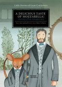 A Delicious Taste of Mozzarella! [Pdf/ePub] eBook