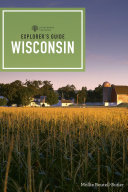 Explorer s Guide Wisconsin  2nd Edition   Explorer s Complete