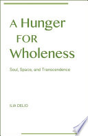 Hunger for Wholeness  A
