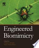 """Engineered Biomimicry"" by Akhlesh Lakhtakia, Raúl José Martín-Palma"
