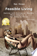 Feasible Living   Dealing with Ecological Anxiety While Adapting to Our Changing World