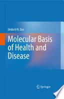 Molecular Basis of Health and Disease