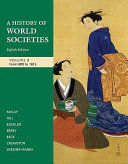 A History of World Societies  Volume B  From 1100 to 1815