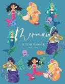 2020 2029 10 Ten Year Planner Monthly Calendar Mermaid Goals Agenda Schedule Organizer