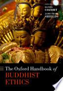 The Oxford Handbook of Buddhist Ethics