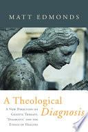 A Theological Diagnosis
