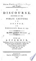 God our Protector and Refuge in danger and trouble  A discourse  on Ps  cxxvii  1   With an appendix  containing an account of several     attempts to set fire to the town  of Boston   etc