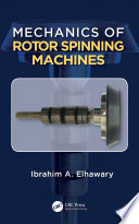 Mechanics of Rotor Spinning Machines