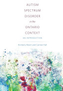 Autism Spectrum Disorder in the Ontario Context