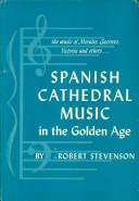 Spanish Cathedral Music in the Golden Age