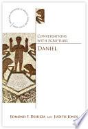 Conversations With Scripture Daniel