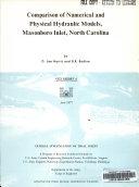 Comparison of Numerical and Physical Hydraulic Models  Masonboro Inlet  North Carolina