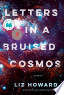 link to Letters in a bruised cosmos in the TCC library catalog